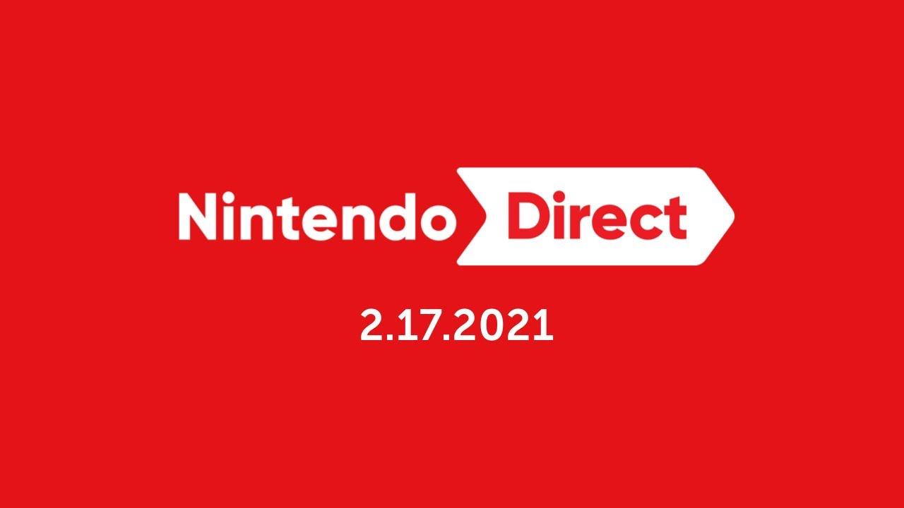 Nintendo Direct - 17.2.2021