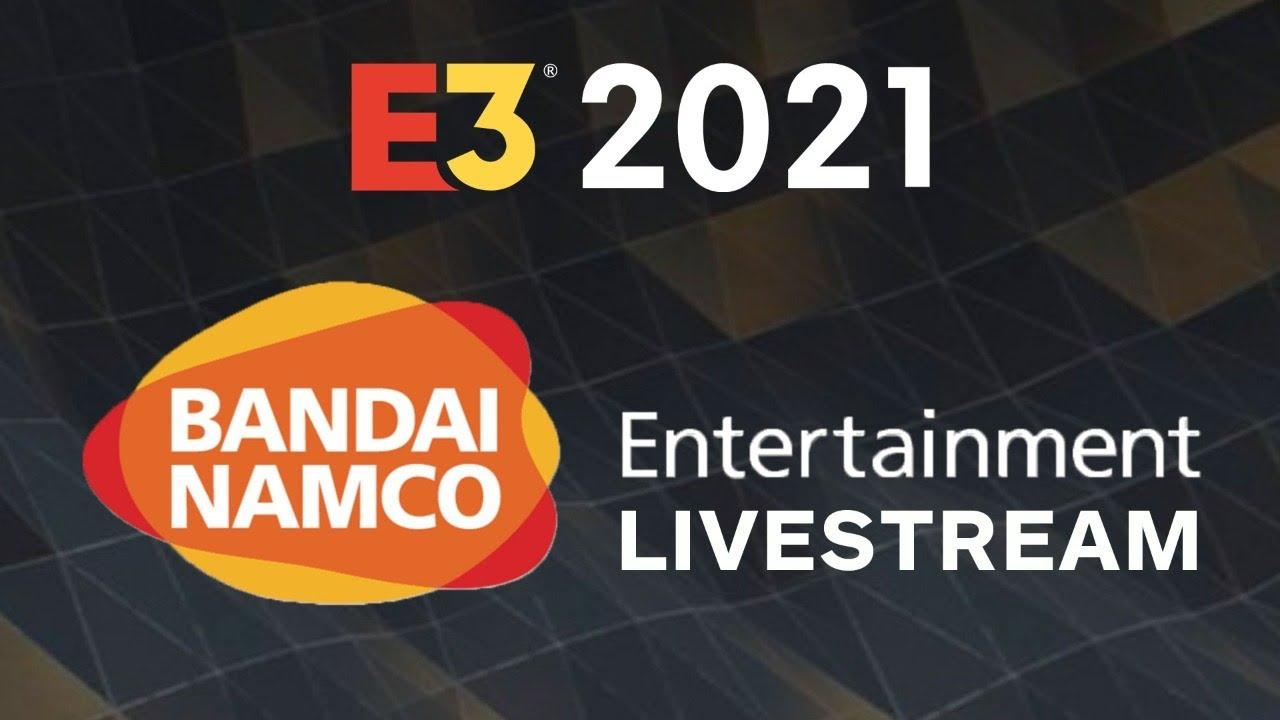 Bandai Namco E3 2021