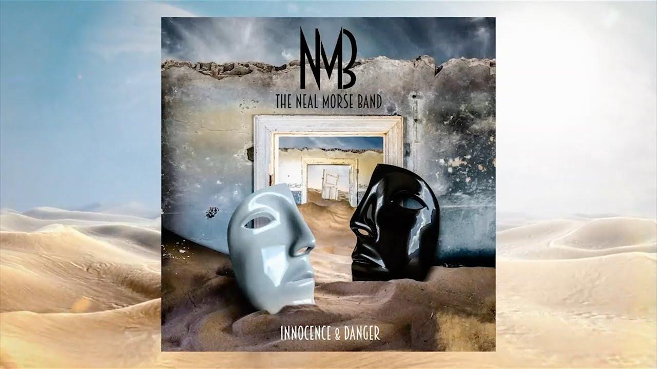 Neal Morse Band - Innocence & Danger